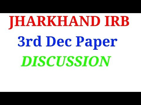 JHARKHAND IRB PAPER ANALYSIS HELD IN 3rd DEC!!!!Match ANSWER KEY!!