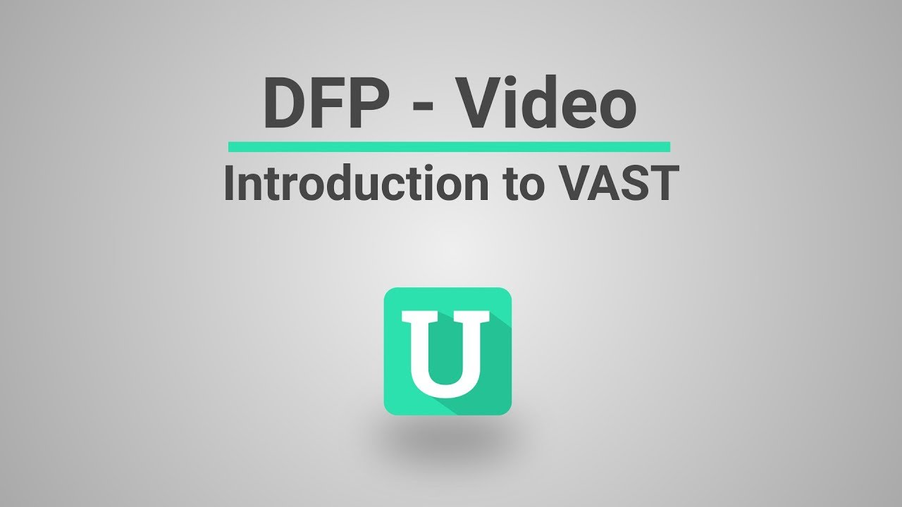 VAST Tag - The Primer For Publishers - Automatad