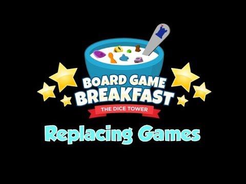 Board Game Breakfast  - Replacing Games