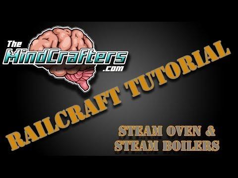 Railcraft Tutorial - Steam Oven & Steam Boilers