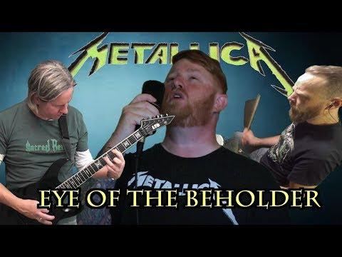 Metallica - Eye Of The Beholder - full band cover