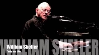 William Sheller - J'suis pas bien