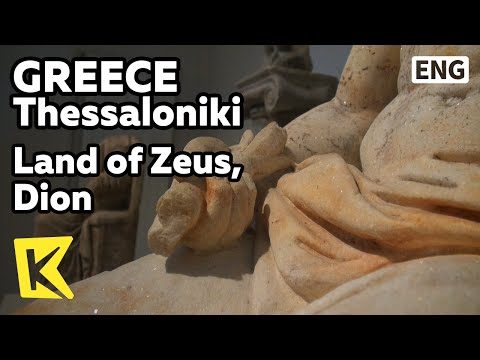 【K】Greece Travel-Thessaloniki[그리스 여행-테살로니키] 제우스의 땅, '디온'/Land Zeus/Dion/Alexandros /Olympos