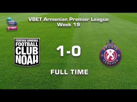 Noah - Pyunik 1:0, Vbet Armenian Premier League 2020/21, Week 19