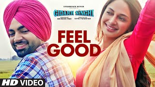 Feel Good | Himmat Sandhu | Jordan Sandhu | Gidarh Singhi | Rubina Bajwa | Latest Punjabi Songs 2019