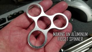 Making an Aluminum Fidget Spinner with a Grizzly G0704 CNC Mill