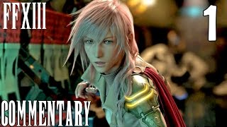 Final Fantasy XIII PC Walkthrough Part 1 - The Hanging Edge
