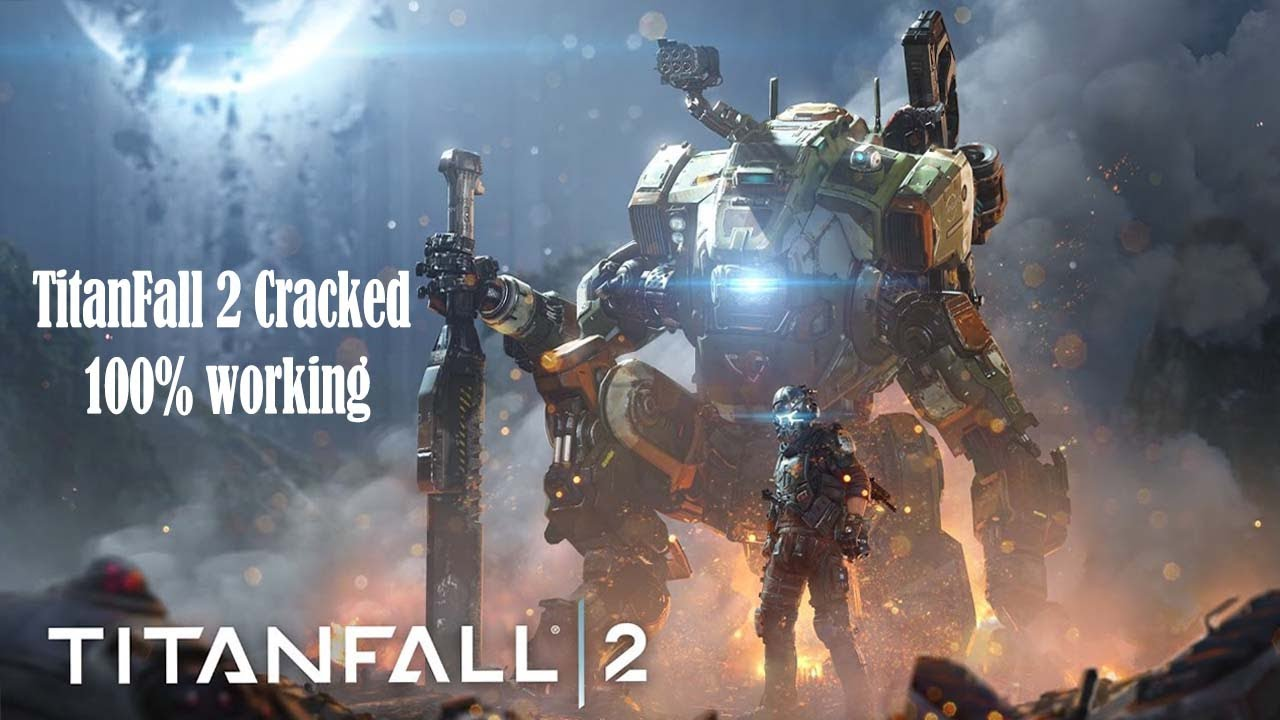 Titanfall 2 Cracked By Codex 100 Working Youtube
