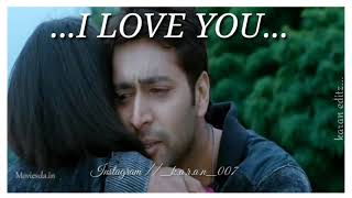 I LOVE YOU....💞💞|| kulu kulu venpani pola || engeyum kadhal || dream status