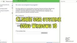 Cloner son système Windows 10