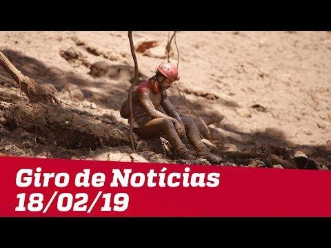 Giro de Notícias Jovem Pan - 18/02/19 - Segunda edição(Vídeo)
