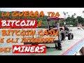La Guerra tra Bitcoin e Bitcoin Cash e gli interessi economici dei Miners