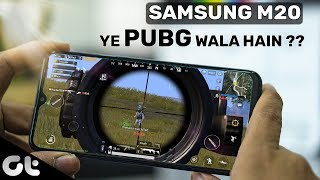Samsung Galaxy M20 Gaming Review | Is it Actually PUBG Ready? | GT Gaming