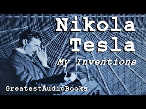 ⚡-my-inventions-by-nikola-tesla---full-audiobook-🎧📖-greatest🌟audiobooks