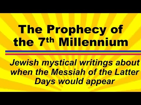 The Prophecy of the 7th Millennium