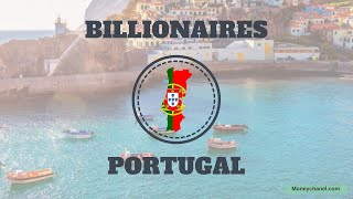 Richest People in PORTUGAL 2018