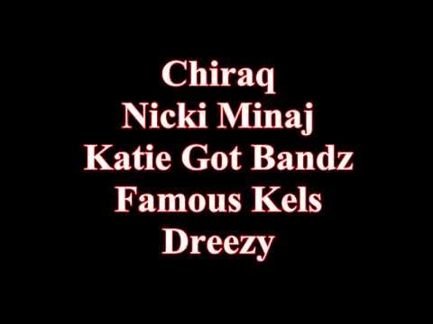Nicki Minaj, Katie Got Bandz, Famous Kels, Dreezy - CHIRAQ (Verses)
