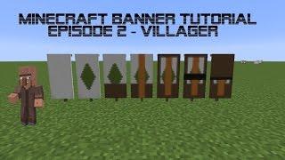 Minecraft Banner Tutorial Villager Ep 2 By Megaalalil