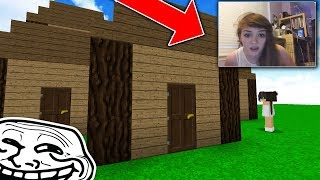 COPY AND PASTING GIRLS HOUSE TO TROLL HER ON MINECRAFT...