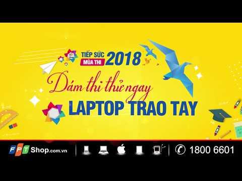FPT Shop - Tiếp Sức Mùa Thi 2018