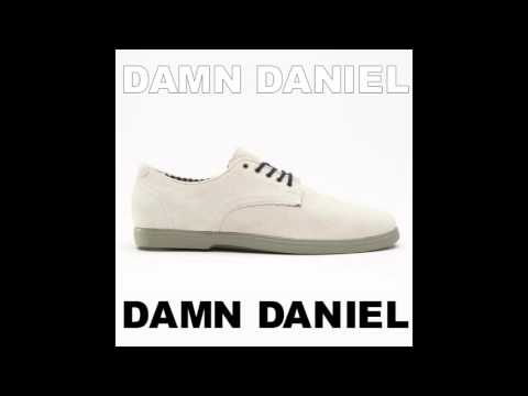Damn Daniel Hip Hop Remix (Download Link!)