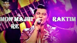 Mon Majhi Re     Arijit Singh     Jeet Ganguly     Raktim's Amazing Performance