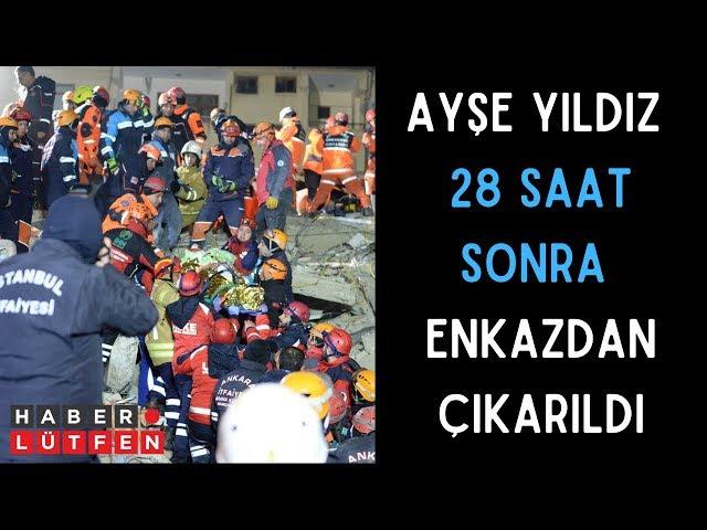Elazığ Depremi - Ayşe Yıldız 28 saat sonra enkazdan çıkarıldı