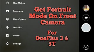 Get Portrait Mode On Your OnePlus 3 & 3T Front Camera Without ROOT