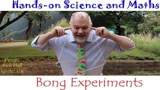 Bong Experiment | English