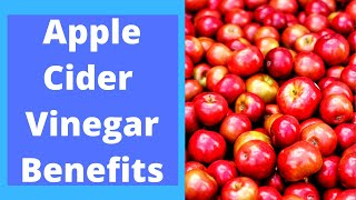 Health Benefits And Uses Of Apple Cider Vinegar