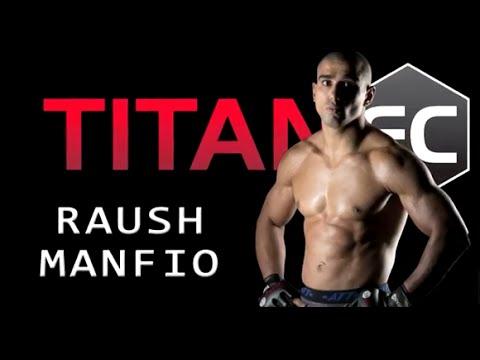 Titan FC 41: Raush Manfio - Personality