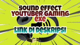 60 SOUND EFFECT|YOUTUBER GAMING EXE PART 2