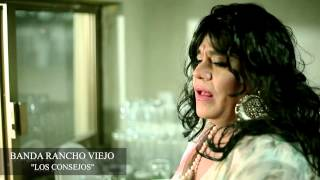 BANDA RACHO VIEJO - LOS CONSEJOS (VIDEO OFICIAL)