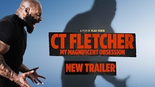 CT FLETCHER: My Magnificent Obsession - Trailer #2