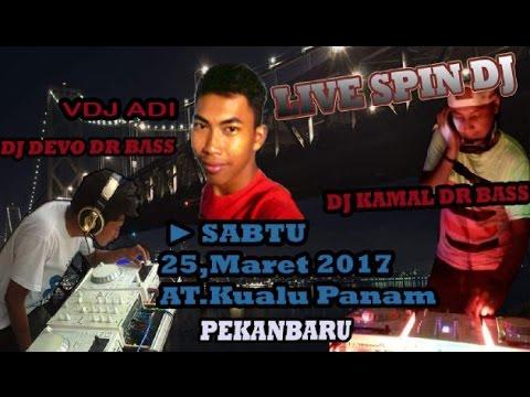 DJ KAMAL RJC DR.BASS FEAT DJ DEVO DR.BASS FEAT VDJ ADI - LIVE SUKA KARYA KUALU