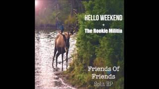 The Rookie Militia- Fight The Sickness