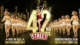 42nd Street: Theatre Royal Drury Lane - March 20th 2017!
