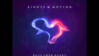Lights & Motion - We Are Ghosts (