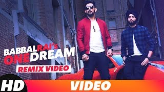 One Dream Remix Babbal Rai Preet Hundal Mp3 Song Download