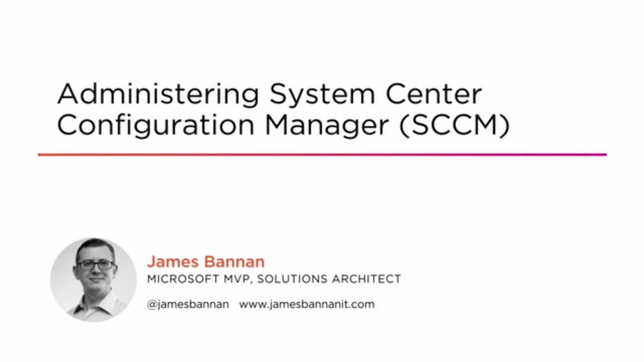 System Center Configuration Manager (SCCM)