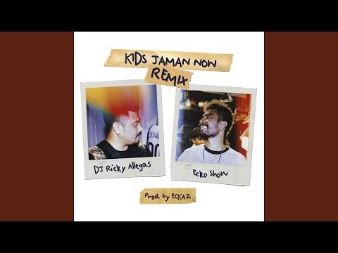 Kids Jaman Now (Remix)
