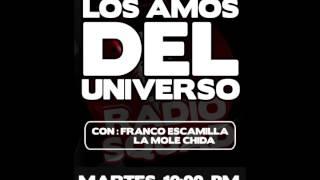 Los Amos del Universo 11 Julio.-