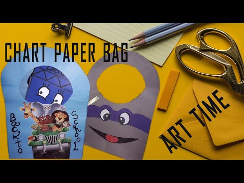 how to make bag with chart paper / DIY cute bag