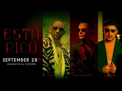 Marc Anthony, Will Smith, Bad Bunny – Está Rico (Coming Soon)