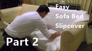 Sofa Bed Slipcover Part 2  Fabric Cutting Easy Pattern Method.
