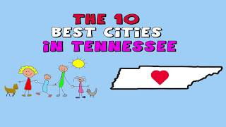 The 10 BEST CITIES to LIVE in TENNESSEE