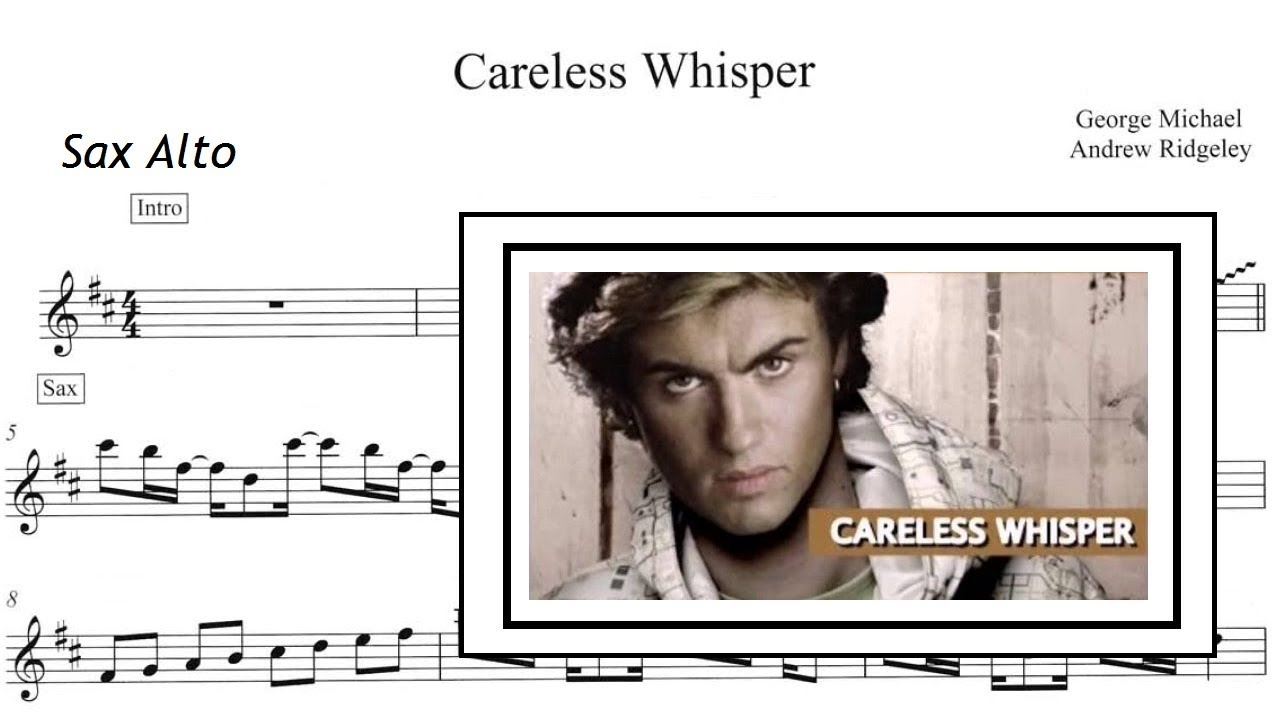 Careless Whispers - Version (Sheet Music SAX ALTO)