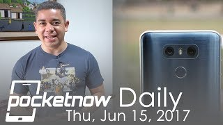 LG G7 and LG V30 dates, OnePlus 5 talks on price & more   Pocketnow Daily
