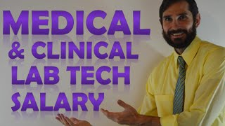 Medical & Clinical Lab Tech Salary   How Much Money Does a Lab Tech make?