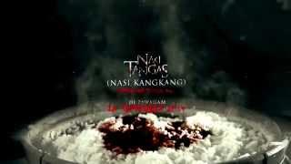 Filem Nasi Tangas (NASI KANGKANG) Promo 15 Saat